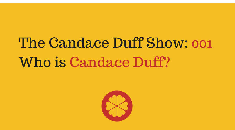The Candace Duff Show Episode 1